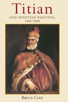 Titian and Venetian Painting, 1450-1590 9780813390437