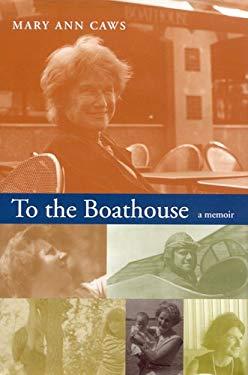 To the Boathouse: A Memoir 9780817314255