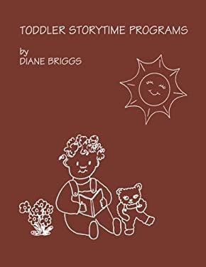Toddler Storytime Programs 9780810827776