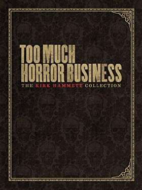Too Much Horror Business 9780810996595