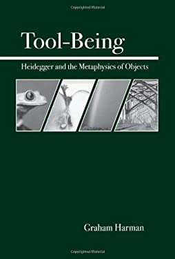 Tool-Being: Heidegger and the Metaphysics of Objects 9780812694444