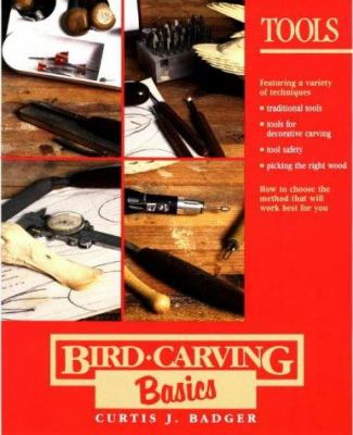 Bird Carving Basics: Tools 9780811730549