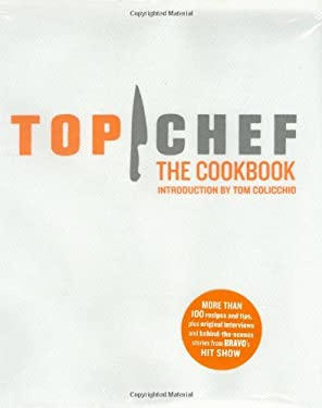 Top Chef: The Cookbook 9780811864305