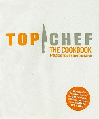 Top Chef: The Cookbook 9780811873475