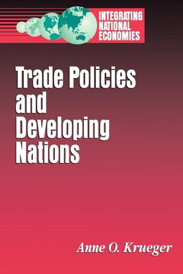 Trade Policies and Developing Nations 9780815750550