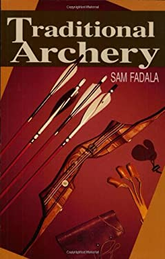 Traditional Archery 9780811729437