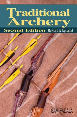 Traditional Archery 9780811706735