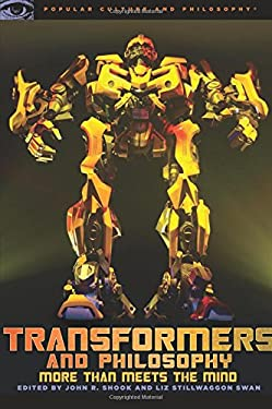 Transformers and Philosophy: More Than Meets the Mind 9780812696677
