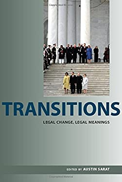 Transitions: Legal Change, Legal Meanings 9780817356903