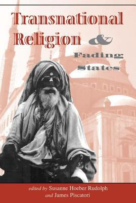 Transnational Religion, the State, and Global Civil Society 9780813327686