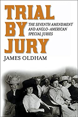 Trial by Jury: The Seventh Amendment and Anglo-American Special Juries 9780814762042