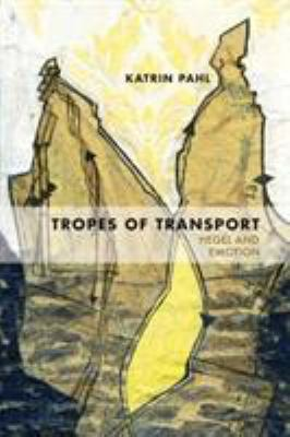 Tropes of Transport: Hegel and Emotion 9780810127845