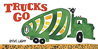 Trucks Go 9780811865425