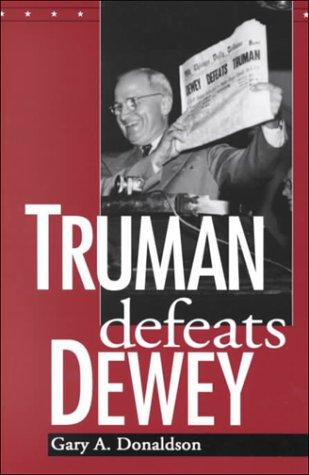 Truman Defeats Dewey 9780813190020