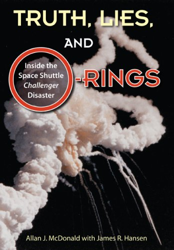 Truth, Lies, and O-Rings: Inside the Space Shuttle Challenger Disaster 9780813033266