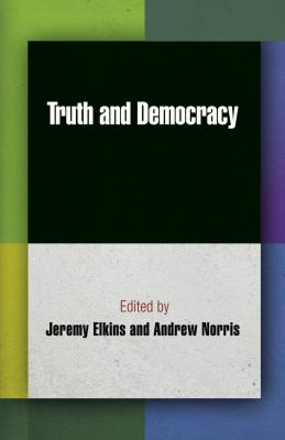Truth and Democracy 9780812243796