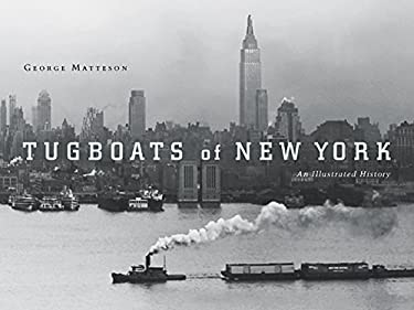 Tugboats of New York: An Illustrated History 9780814757086