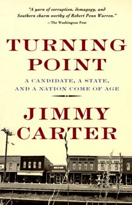 Turning Point: A Candidate, a State, and a Nation Come of Age 9780812922998