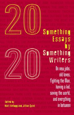 Twentysomething Essays by Twentysomething Writers 9780812975666