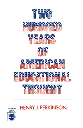 Two Hundred Years of American Educational Thought 9780819161246