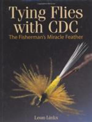 Tying Flies with CDC 9780811700399