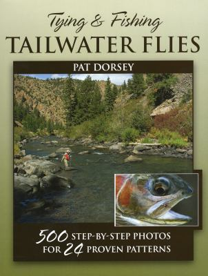 Tying and Fishing Tailwater Flies 9780811707220