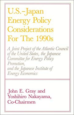 U.S.-Japan Energy Policy Considerations for the 1990s 9780819170941