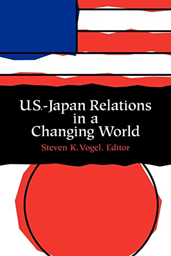 U.S. Japan Relations in a Changing World 9780815706298