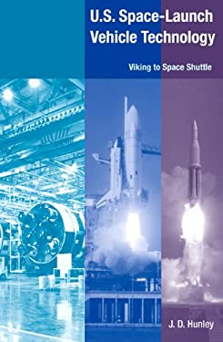 U.S. Space Launch-Vehicle Technology: Viking to Space Shuttle 9780813031781