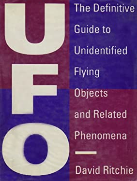 UFO: The Definitive Guide to Unidentified Flying Objects and Related Phenomena 9780816028948