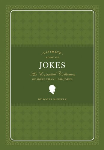 Ultimate Book of Jokes: The Essential Collection of More Than 1,500 Jokes 9780811877954