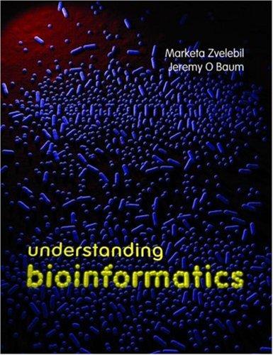 Understanding Bioinformatics 9780815340249