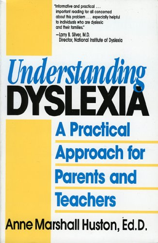 Understanding Dyslexia: A Practical Approach for Parents and Teachers 9780819182494