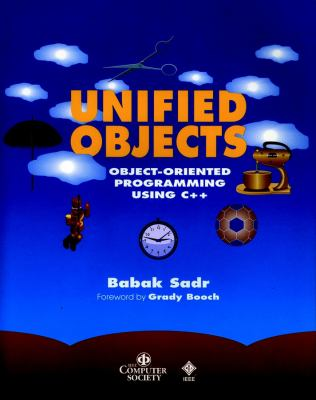 Unified Objects: Object-Oriented Programming Using C++ [With Disk] 9780818677335