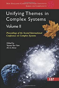 Unifying Themes in Complex Systems, Volume 2: Proceedings of the Second International Conference on Complex Systems 9780813341231