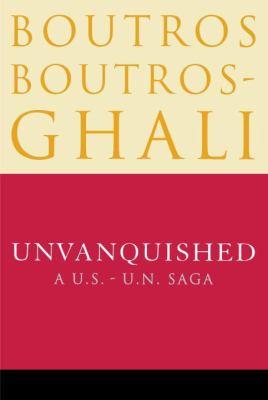 Unvanquished: A U.S.-U.N. Saga 9780812992045