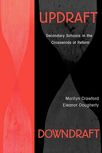 Updraft Downdraft: Secondary Schools in the Crosswinds of Reform 9780810845701