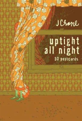 Uptight All Night: 30 Postcards 9780811859783