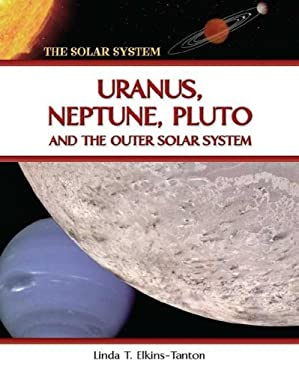 Uranus, Neptune, Pluto, and the Outer Solar System 9780816051977