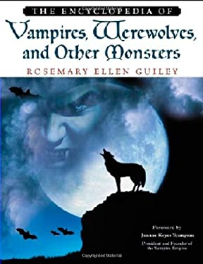 Vampires, Werewolves, and Other Monsters, Encyclopedia of 9780816046843
