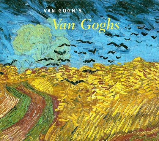 Van Gogh's Van Goghs 9780810963665