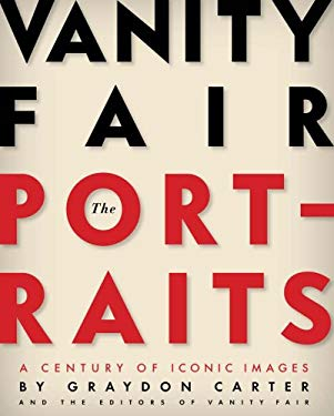 Vanity Fair: The Portraits: A Century of Iconic Images 9780810972988