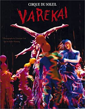 Varekai: Cirque Du Soleil 9780810944428