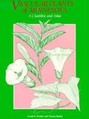 Vascular Plants of Minnesota: A Checklist and Atlas 9780816623549