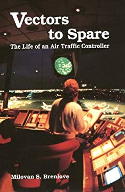 Vectors to Spare: Life of an Atc-93 9780813804712