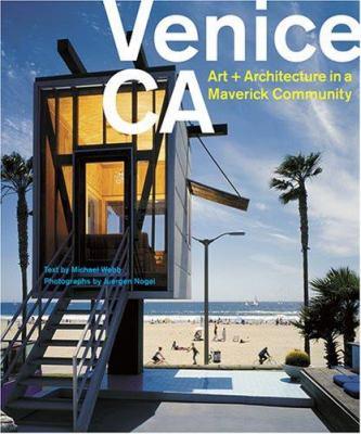 Venice, CA: Art + Architecture in a Maverick Community 9780810993068