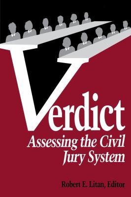 Verdict: Assessing the Civil Jury System 9780815752813