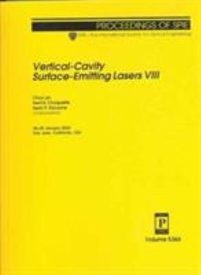 Vertical-Cavity Surface-Emitting Lasers VIII: 28-29 January 2004, San Jose, California, USA 9780819452726