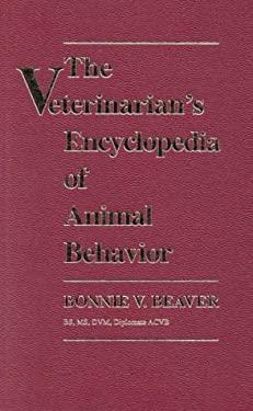 Veterinarian's Encyclopedia of Animal Behavior 9780813821146