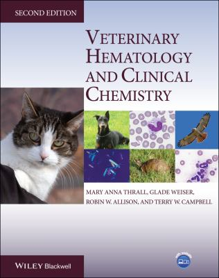 Veterinary Hematology and Clinical Chemistry 9780813810270